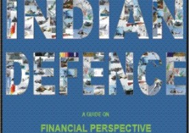 Capital acquisition in Indian Defence –A Guide on Financial Perspective