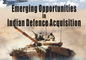 Emerging Opportunity & Indian Defence Acquisition