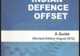 Indian Defence Offset: A Guide (Revised Edition August 2012)